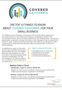 THE TOP 10 THINGS TO KNOW ABOUT COVERED CALIFORNIA FOR YOUR  SMALL BUSINESS (August)